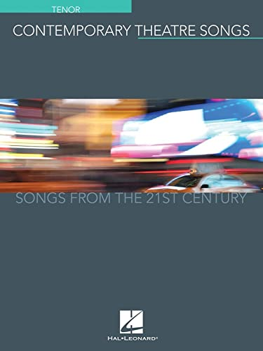 9781495071546: Contemporary Theatre Songs - Tenor: Songs from the 21st Century
