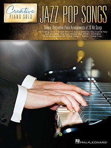 Jazz Pop Songs - Creative Piano Solo: Hal Leonard Corp.