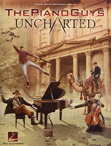9781495077135: The Piano Guys: Uncharted: Piano Solo/Optional Violin Part