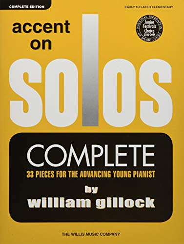 Accent on Solos - Complete: Early to Later Elementary Level: Willis Music