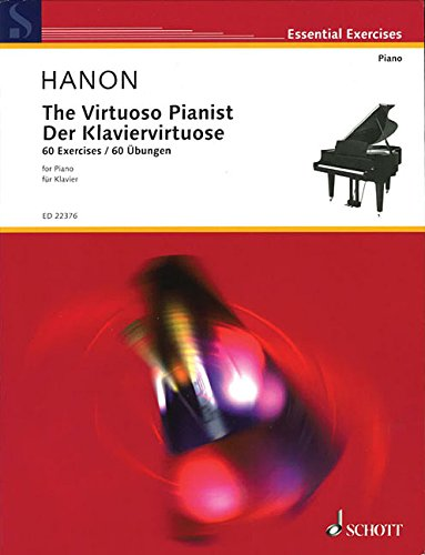The Virtuoso Pianist 60 Exercises - New Revised Edition: Schott Musik