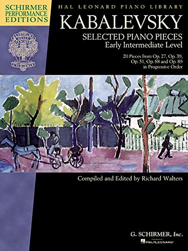 Dmitri Kabalevsky - Selected Piano Pieces: Early: Kabalevsky, Dmitri