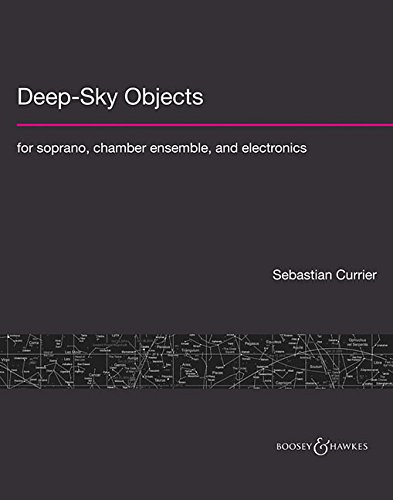 Deep-Sky Objects: For Soprano, Chamber Ensemble, and Electronics (Paperback)