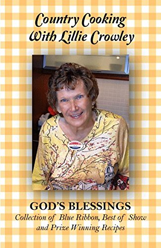 9781495101205: Country Cooking with Lillie Crowley God's Blessings