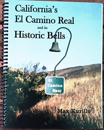9781495102059: California's El Camino Real and its Historic Bells