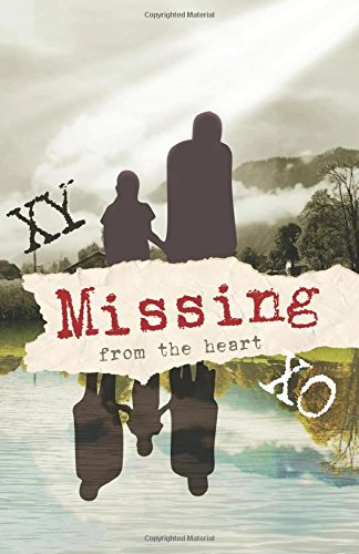 9781495105814: XY XO Missing: from the heart