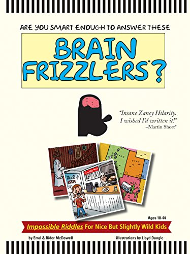 9781495111617: Brain Frizzlers - Impossible Riddles - For nice but