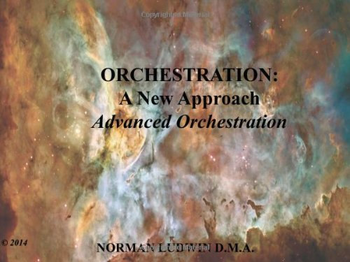 9781495111907: Orchestration - a new approach : advanced orchestration