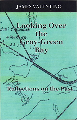 9781495114632: Looking Over the Gray-Green Bay: Reflections on the Past