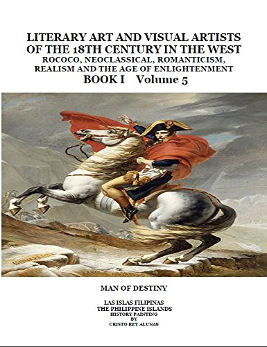 9781495117039: Literary Art and Visual Artists of the 18th Century in the West: Rococo, Neo-Classical, Romanticism, Realism, and the Age of Enlightenment