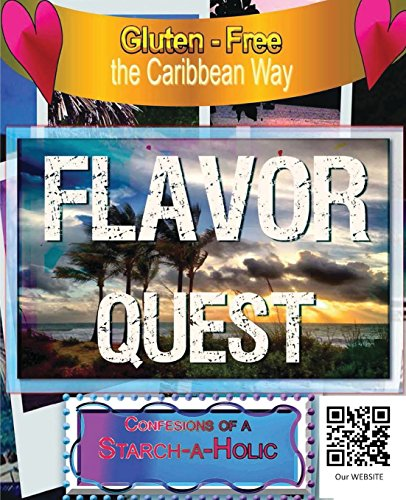 9781495117619: a Gluten Free FLAVOR Quest (Medibbean recipes)