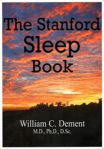 The Stanford Sleep Book: William C. Dement