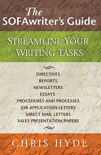 The Sofawriter's Guide: Streamline Your Writing Tasks: Hyde, Chris; Carmon, F. Mikel