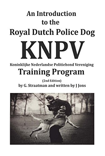 9781495135712: An Introduction to the Royal Dutch Police Dog KNPV Training Program by J Jons (2015-08-02)