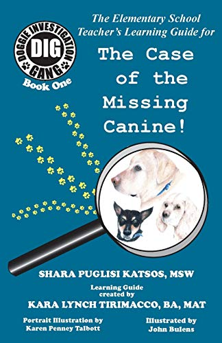 9781495136771: Doggie Investigation Gang, (DIG): The Case of the Missing Canine - Teacher's Manual