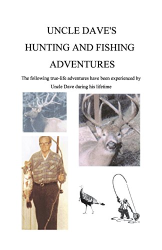 9781495141898: Uncle Dave's Hunting and Fishing Adventures