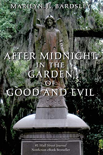 9781495148040: After Midnight in the Garden of Good and Evil