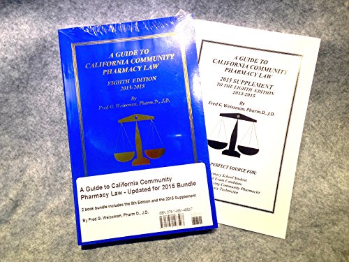 9781495148507: A Guide to California Community Pharmacy Law - Updated for 2015 Two Book Bundle (Includes the 2015 Supplement)