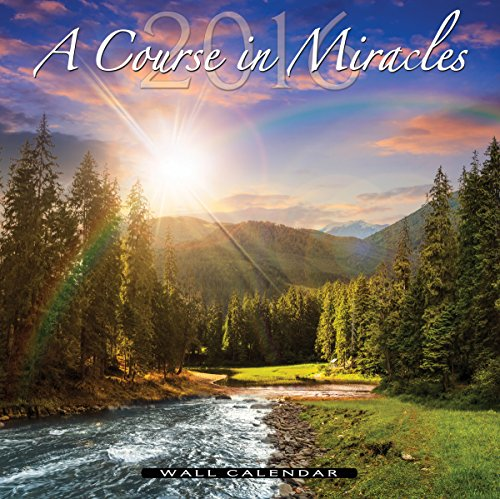 9781495151910: A Course in Miracles 2016 Wall Calendar