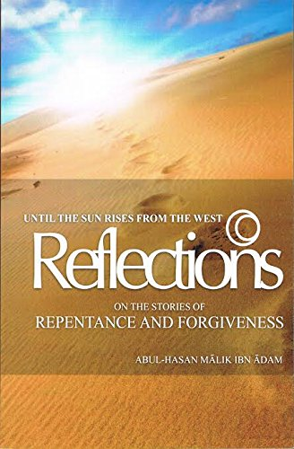 9781495154409: Until the Sun Rises from the West: Reflections, Stories of Repentence and Forgiveness