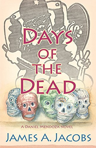 Days of the Dead: James A. Jacobs