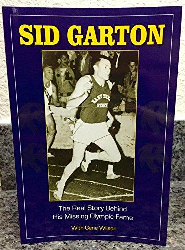 SID GARTON -THE REAL STORY BEHIND HIS: Sid Garton with