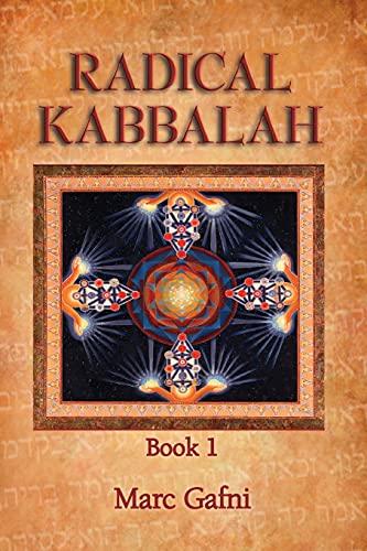 9781495159121: Radical Kabbalah Book 1