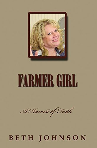 9781495184086: Farmer Girl: A Harvest of Faith