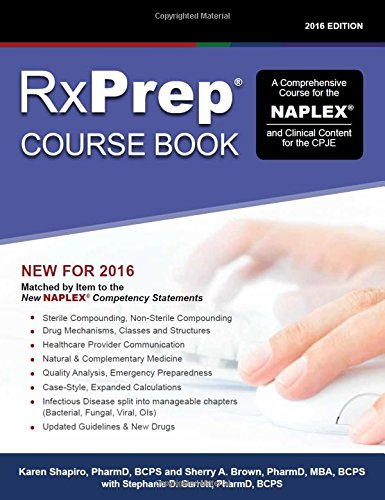 9781495185441: RxPrep Course Book: A Comprehensive Course for the NAPLEX and Clinical Content for the CPJE (2016 Edition)