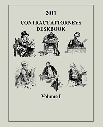 9781495201219: Contract Attorneys Deskbook, 2011, Volume I: Volume Ib - Chapters 11-18B