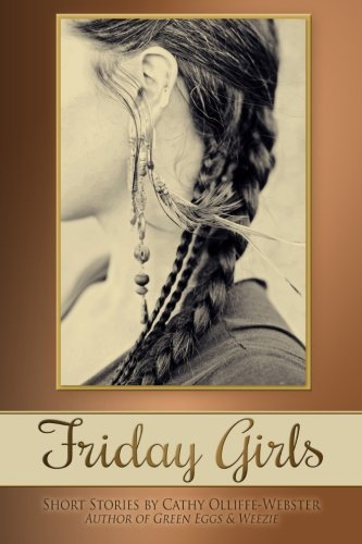 Friday Girls: Olliffe-Webster, Cathy