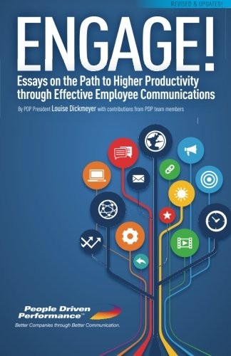 Engage! Revised and Updated: Essays on the Path to Higher Productivity through Effective Employee ...