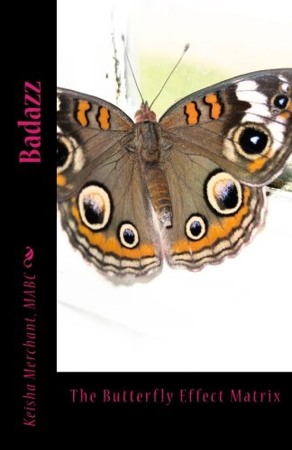 9781495206146: Badazz: The Butterfly Effect Matrix (Leadership of Influence) (Volume 7)