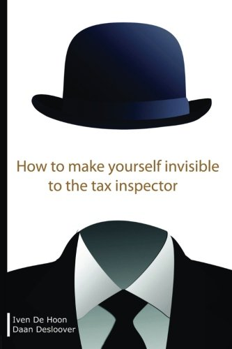 9781495210273: How to make yourself invisible to the tax inspector