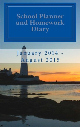 9781495212550: School Planner and Homework Diary: January 2014 - August 2015