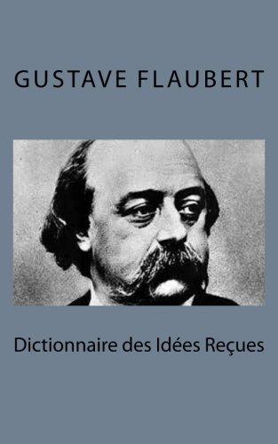 9781495215452: Dictionnaire des Id�es Re�ues