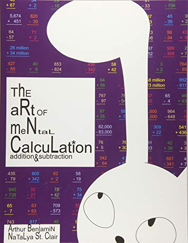 9781495219962: The Art of Mental Calculation: addition & subtraction