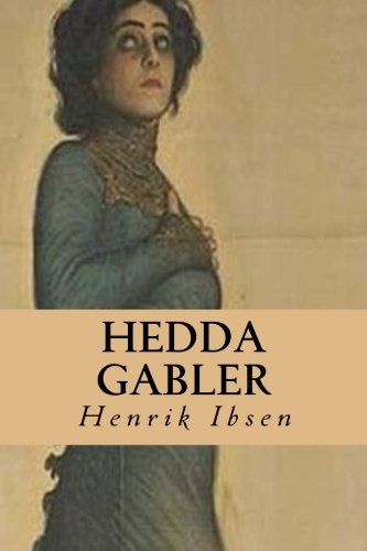 9781495220968: Hedda Gabler