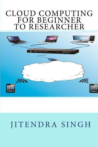 9781495221682: cloud computing beginner to researcher