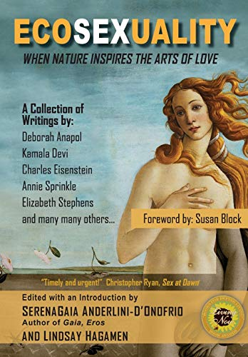 9781495226069: Ecosexuality: When Nature Inspires the Arts of Love