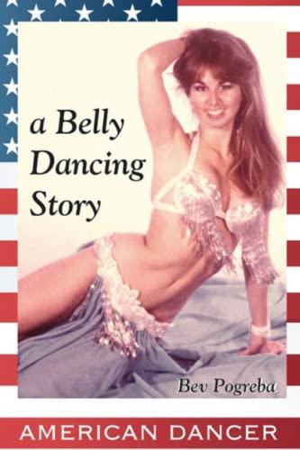 9781495226328: American Dancer: A Belly Dancing Story