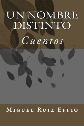 9781495229077: Un nombre distinto: Cuentos (Spanish Edition)