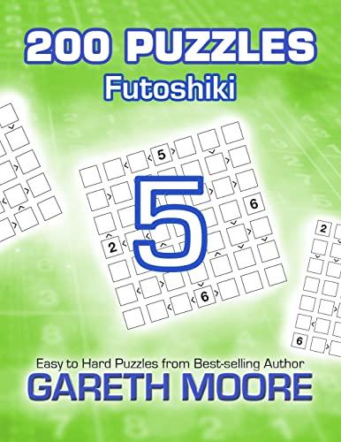 9781495229633: Futoshiki 5: 200 Puzzles