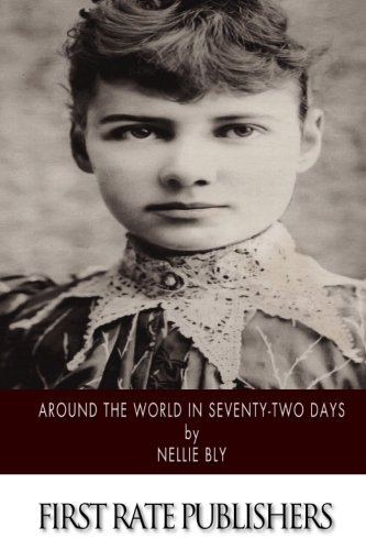 9781495229893: Around the World in Seventy-Two Days