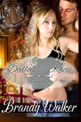 9781495235665: Dallas & Kacie: Tiger Bite (Tiger Nip)