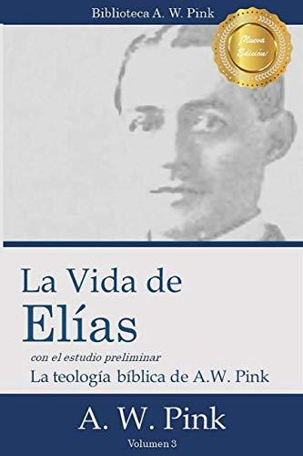 9781495236655: La Vida de Elias (Spanish Edition)