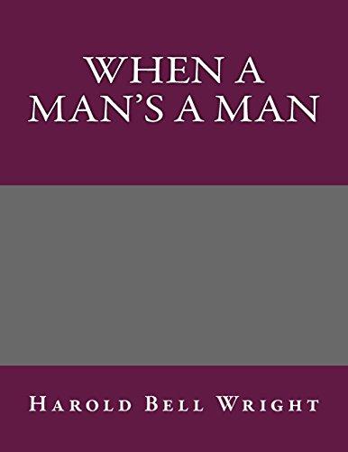 9781495238321: When A Man's A Man