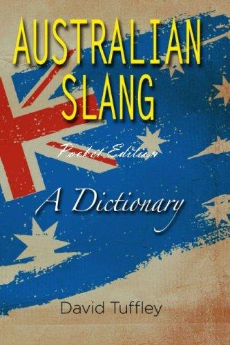 9781495238345: Australian Slang (Pocket Edition): A Dictionary (English and Australian Languages Edition)