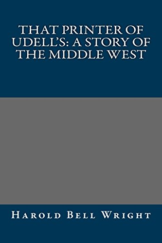 9781495239397: That Printer of Udell's: A Story of the Middle West