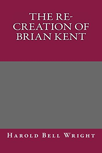 9781495239502: The Re-Creation of Brian Kent